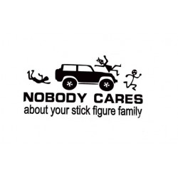 """Sticker """"Nobody Cares about your Stick Figure Family"""""""